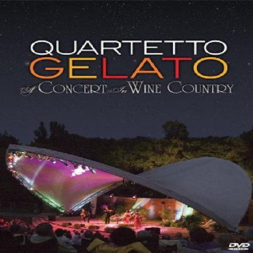 Quartetto Gelato Concert In Wine Country
