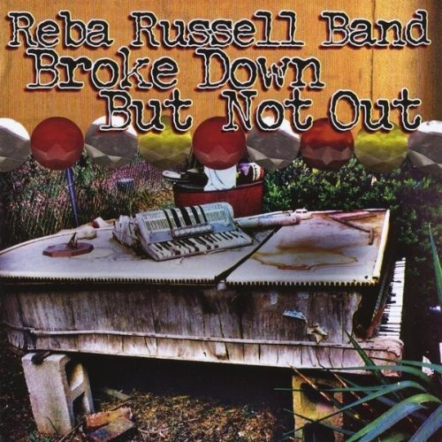 Reba Russell Band Broke Down But Not Out