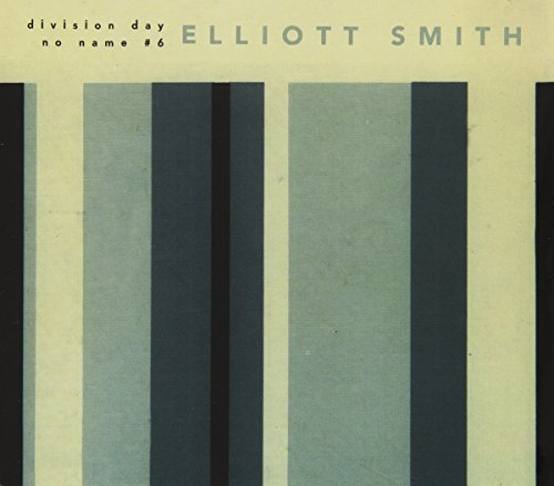Elliott Smith Division Day