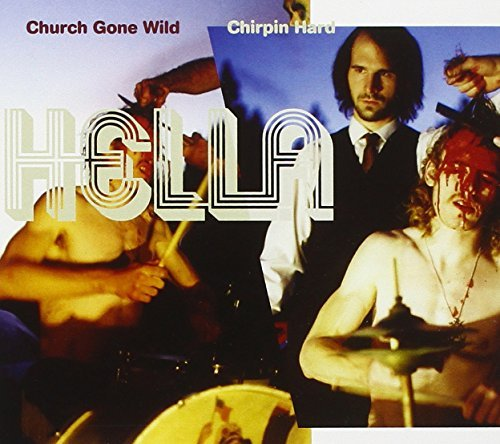 Hella Church Gone Wild Chirpin Hard 2 CD