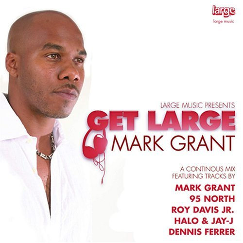 Grant Mark Vol. 2 Get Large
