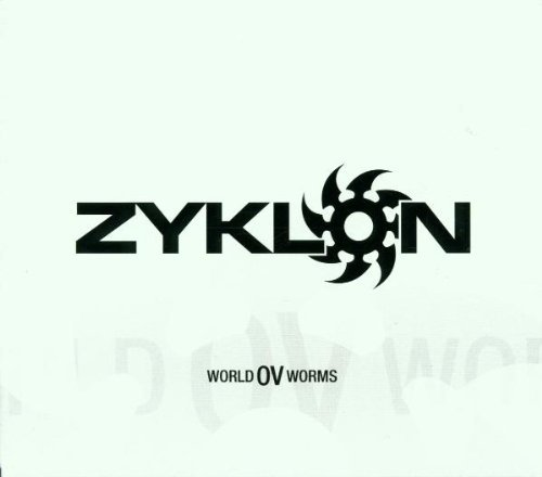 Zyklon World Ov Worms
