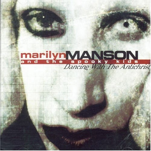 Marilyn Manson & Spooky Kids Dancing With The Antichrist Import Gbr