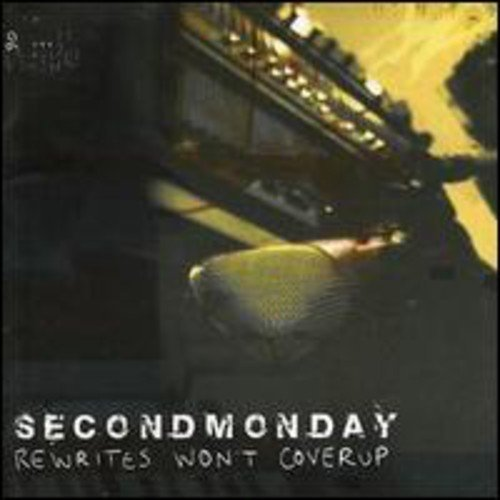Second Monday Rewrites Won't Cover Up