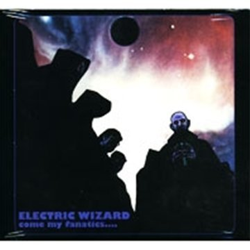 Electric Wizard Come My Fanatics (mini Lp Slee Import Digipak