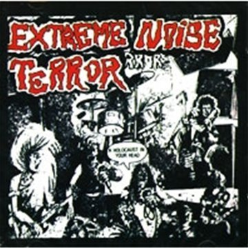 Extreme Noise Terror Holocaust In My Head