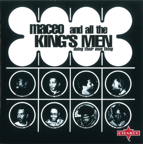 Maceo & All The King's Parker Doing Their Own Thing
