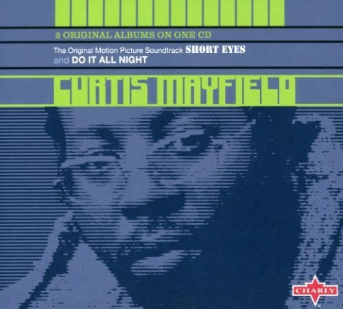 Curtis Mayfield Short Eyes & Do It All Night Import Gbr
