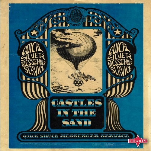 Quicksilver Messenger Service Castles In The Sand