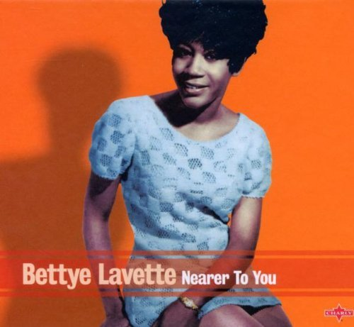Bettye Lavette Nearer To You