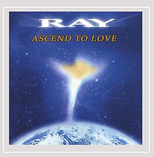 Ray Leonard Ascend To Love