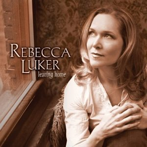 Rebecca Luker Leaving Home