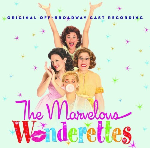 Cast Recording Marvelous Wonderettes