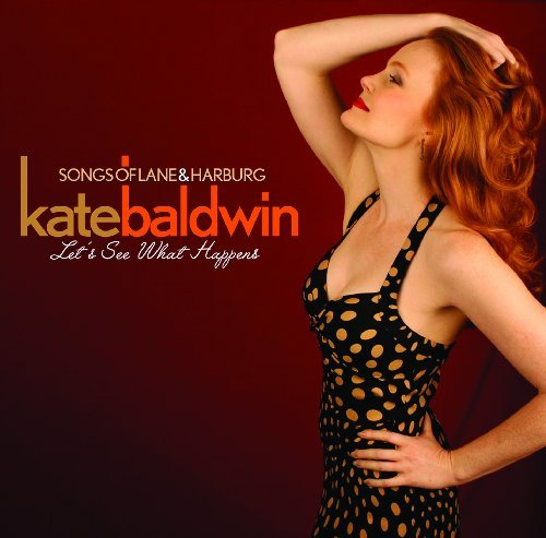 Kate Baldwin Let's See What Happens