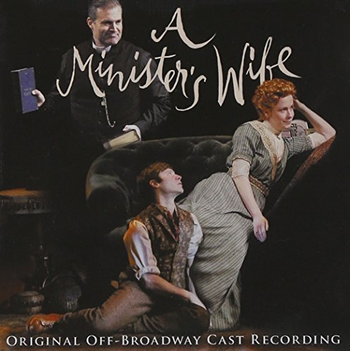 Broadway Cast Minister's Wife