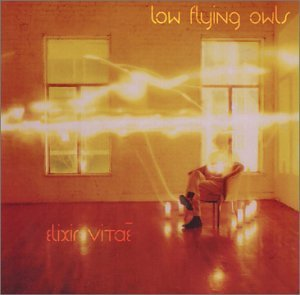 Low Flying Owls Elixir Vitae