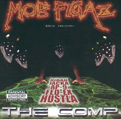 Mob Figaz Comp Explicit Version