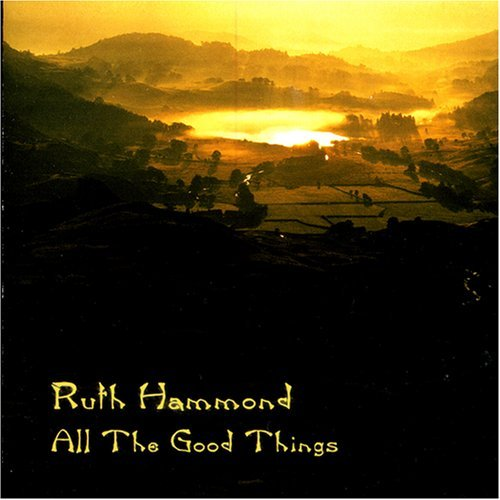 Ruth Hammond All The Good Times