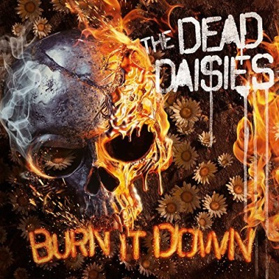 Dead Daisies Burn It Down