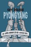 Guy Delisle Pyongyang A Journey In North Korea