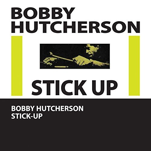 Bobby Hutcherson Stick Up