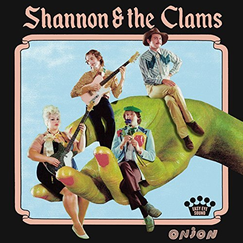 Shannon & The Clams Onion