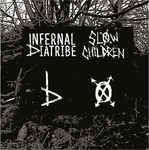 Infernal Diatribe Slow Children Split Local