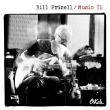 Bill Frisell Music Is