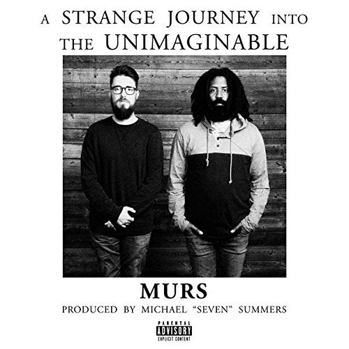 Murs A Strange Journey Into The Unimaginable