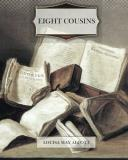Louisa May Alcott Eight Cousins