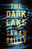 Sarah Bailey The Dark Lake