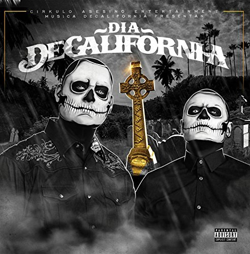 Decalifornia Dia Decalifornia Explicit Version