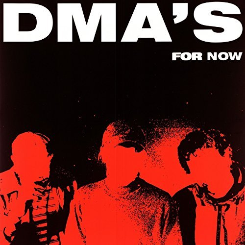 Dma's For Now
