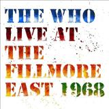 Who Live At The Fillmore East 1968 2cds