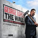 George Lopez The Wall