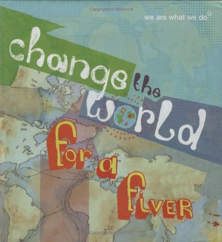 Short Books Ltd. Change The World For A Fiver We Are What We Do