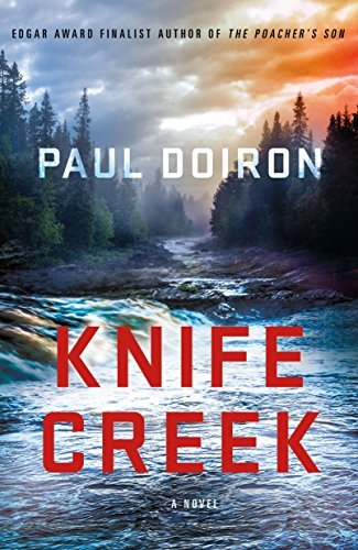 Paul Doiron Knife Creek A Mike Bowditch Mystery