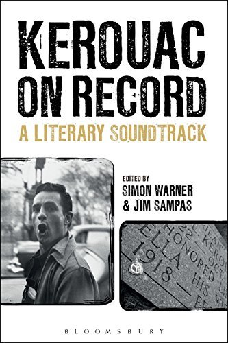 Simon Warner Kerouac On Record A Literary Soundtrack