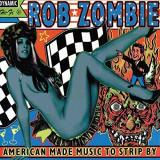 Rob Zombie American Made Music To Strip By 2 Lp