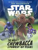 Tom Angleberger Star Wars The Mighty Chewbacca In The Forest Of Fear