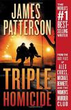 James Patterson Triple Homicide From The Case Files Of Alex Cross Michael Bennet