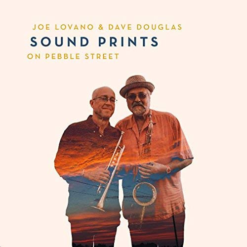 Joe Lovano & Dave Douglas Sound Prints On Pebble Street