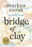 Marcus Zusak Bridge Of Clay Signed Edition