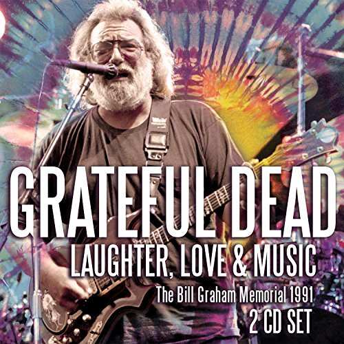 Grateful Dead Laughter Love & Music