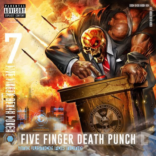 Five Finger Death Punch And Justice For None Explicit Version