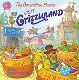 Mike Berenstain The Berenstain Bears Visit Grizzlyland