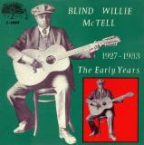 Blind Willie Mctell The Early Years (1927 1933)