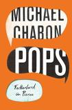 Michael Chabon Pops Fatherhood In Pieces