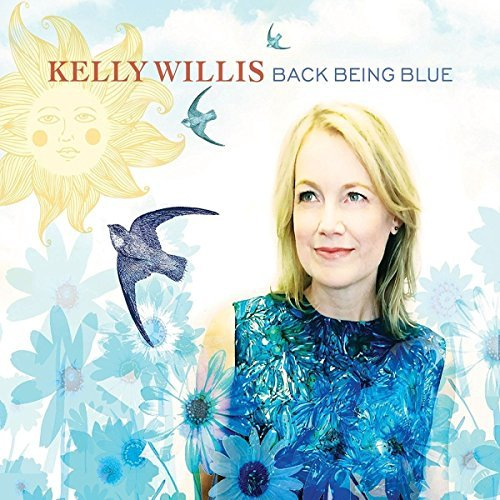 Kelly Willis Back Being Blue