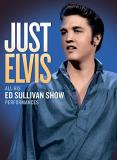 Elvis Presley Just Elvis All His Ed Sullivan Show Performances